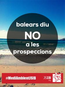 Balears diu NO a les prospeccions
